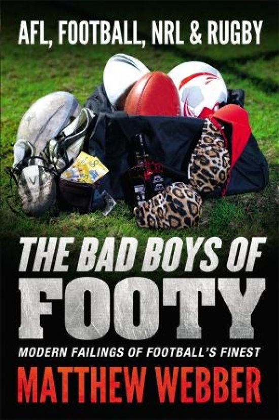 Webber The Bad Boys of Footy NF