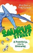 Saurus Street: A Pterodactyl Stole My Homework