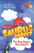 Saurus Street 3: The Very Naughty Velociraptor