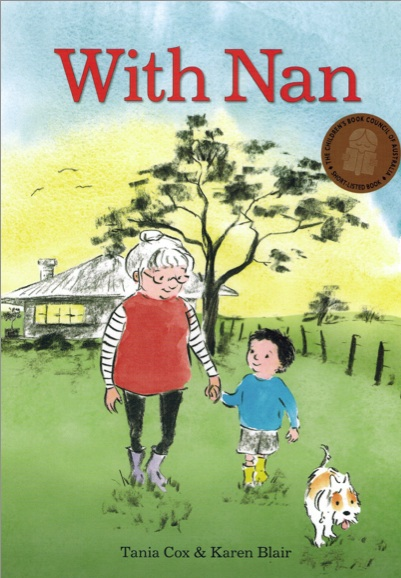 With Nan By Tania Cox and illustrated by Karen Blair