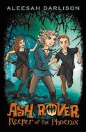 Ash Rover BK1: Keeper of the Phoenix