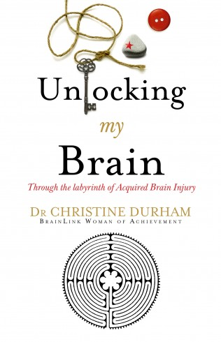 Unlocking my Brain by Christine Durham