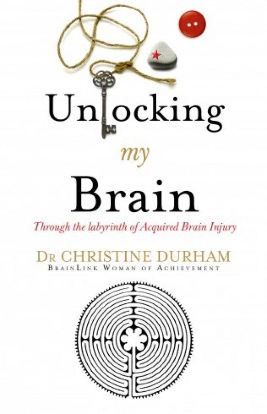 Unlocking my Brain by Christine Durham