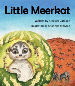 Little Meerkat by Aleesah Darlison