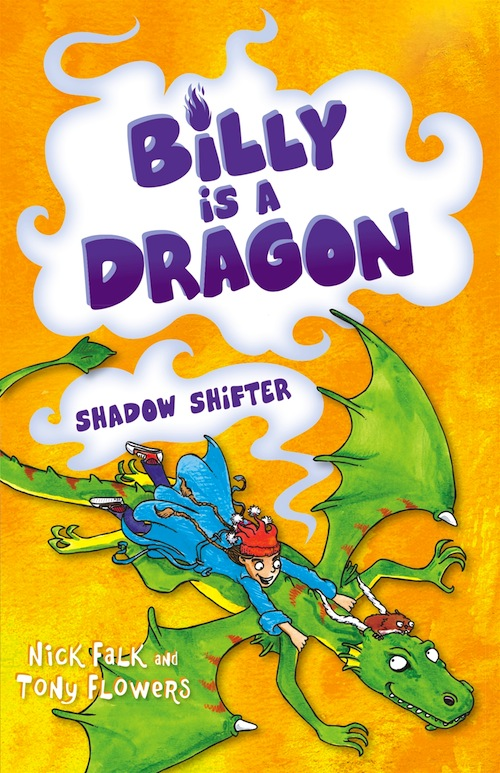 Billy is a Dragon, Tony Flowers, Nick Falk, Jacinta di Mase
