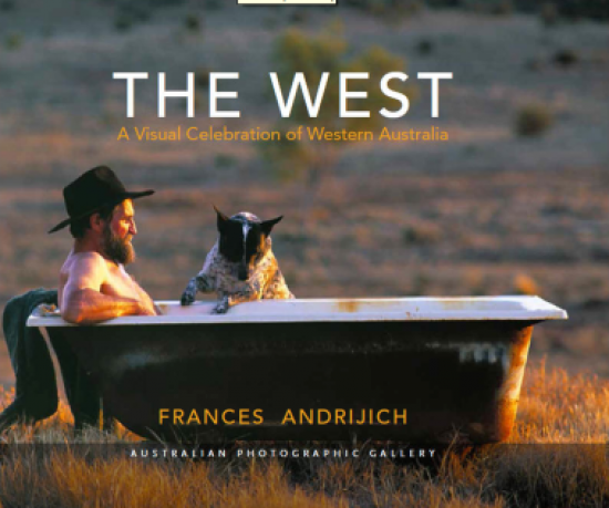 The West: A Visual Celebration of Western Australia