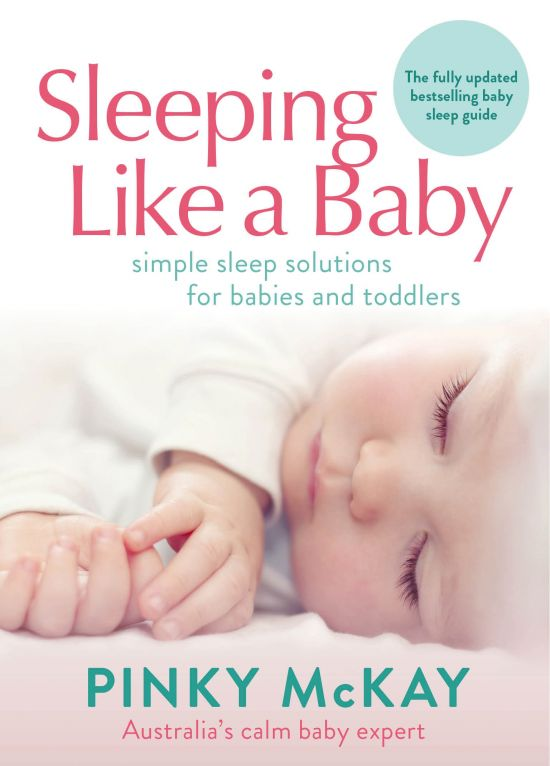 Sleeping like a Baby (the fully updated bestselling guide)