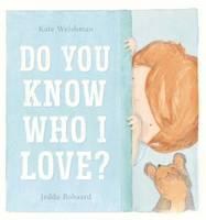 Do You Know Who I Love?