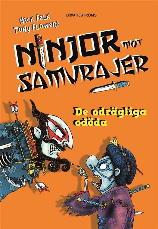 Samurai vs Ninja 3: Day of the Dreadful- Ninjor Mot Samurajer: De odrägliga döda