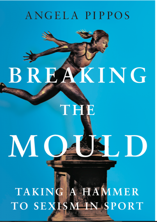 Glowing reviews for Breaking the Mould: Taking a Hammer to Sexism in Sport.