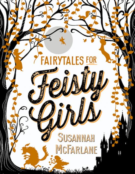 Fairytales for Feisty Girls