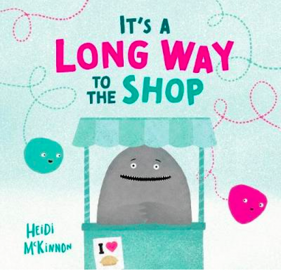 'It's a Long Way to the Shop' by Heidi McKinnon