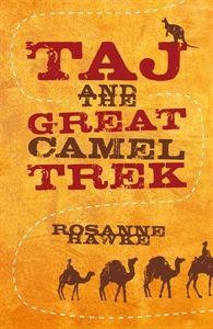 Hawke Taj and the Great Camel Trek YR