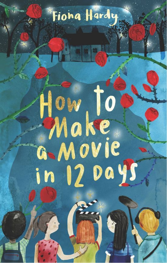 'How to Make a Movie in Twelve Days' by Fiona Hardy