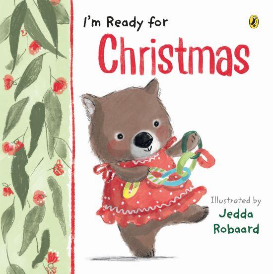 'I'm Ready for Christmas' by Jedda Robaard