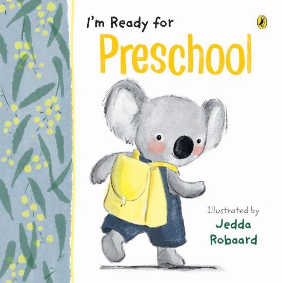 'I'm Ready for Preschool' by Jedda Robaard