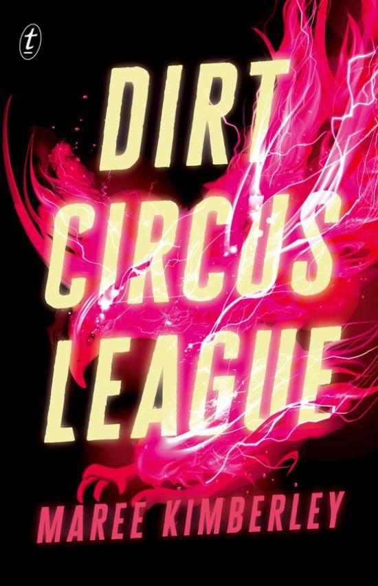 'Dirt Circus League' by Maree Kimberley