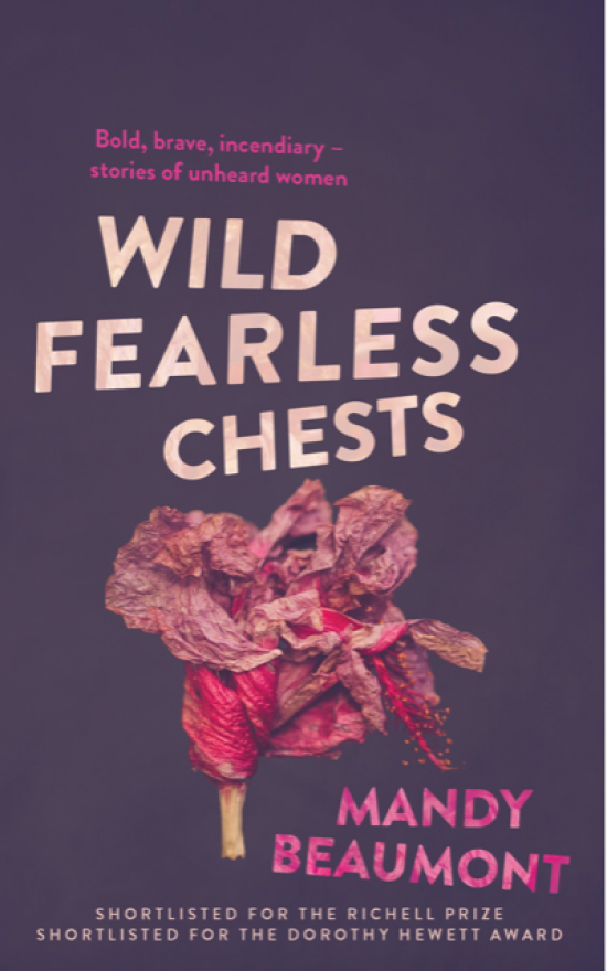 'Wild, Fearless Chests' by Mandy Beaumont