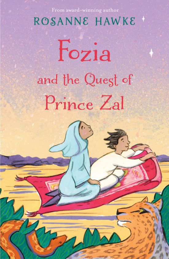 'Fozia and the Quest of Prince Zal' by Rosanne Hawke