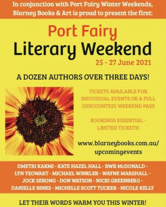 Blarney Books & Art Literary Weekend - for Port Fairy Winter