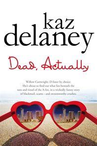 Delaney Dead Actually YA